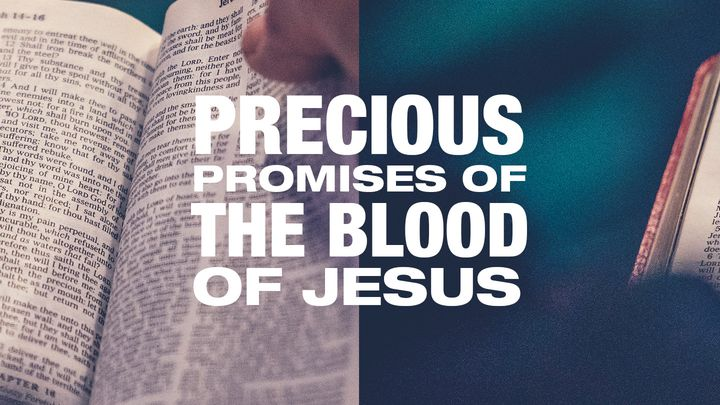 Precious Promises Of The Blood Of Jesus