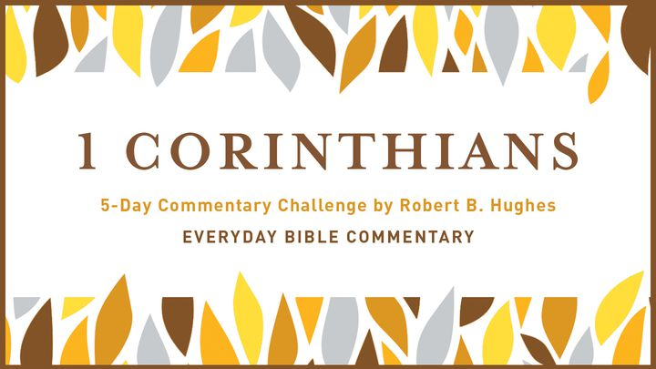 5-Day Commentary Challenge - 1 Corinthians 13-14