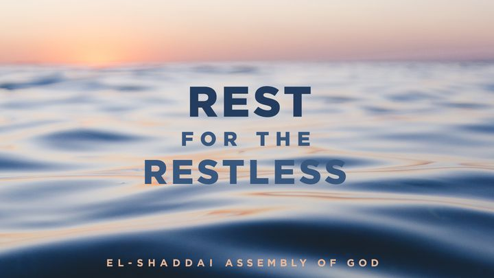 Rest For The Restless