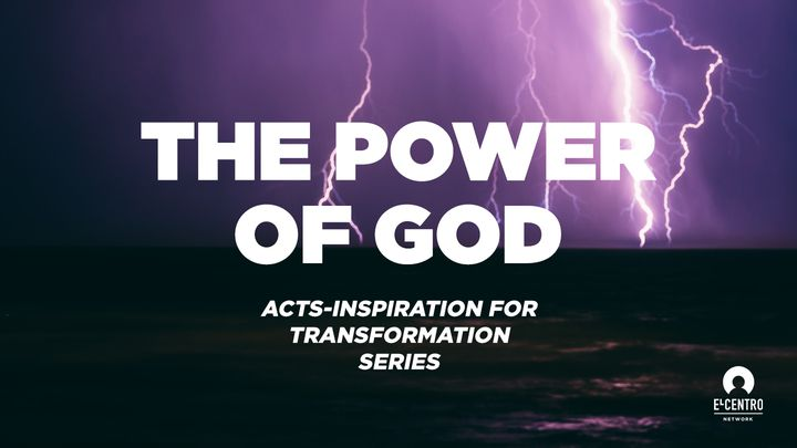 [Acts: Inspiration For Transformation Series] The Power Of God
