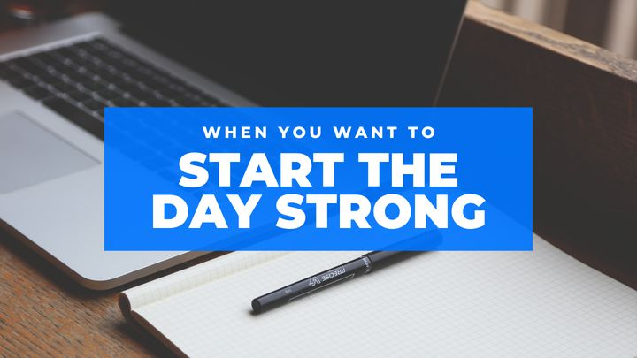 Catalyst: When You Want To Start The Day Strong