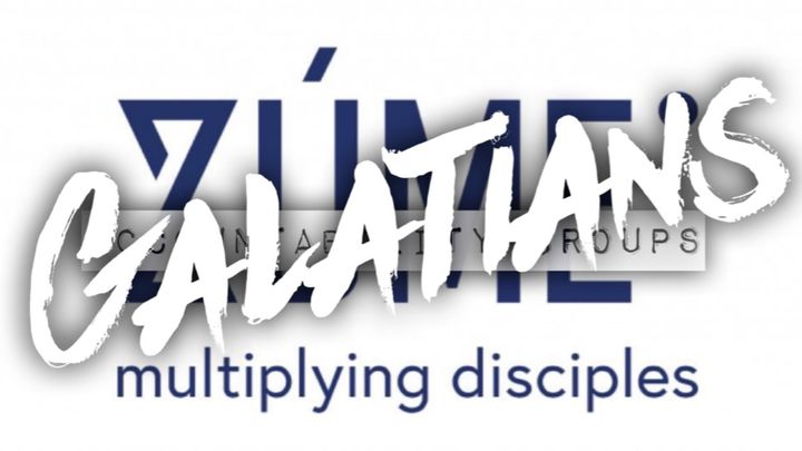 GALATIANS Zúme Accountability Group