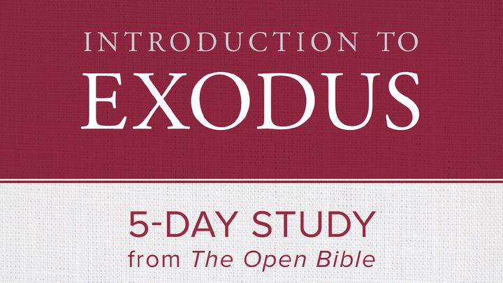 Introduction To Exodus: 5-Day Study