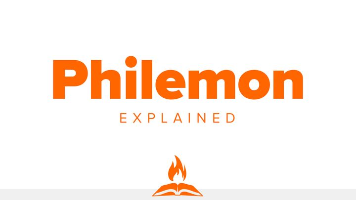Philemon Explained | The Slave Is Our Brother