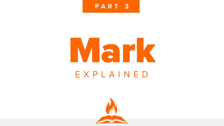 Mark Explained Part 3 | King On A Cross