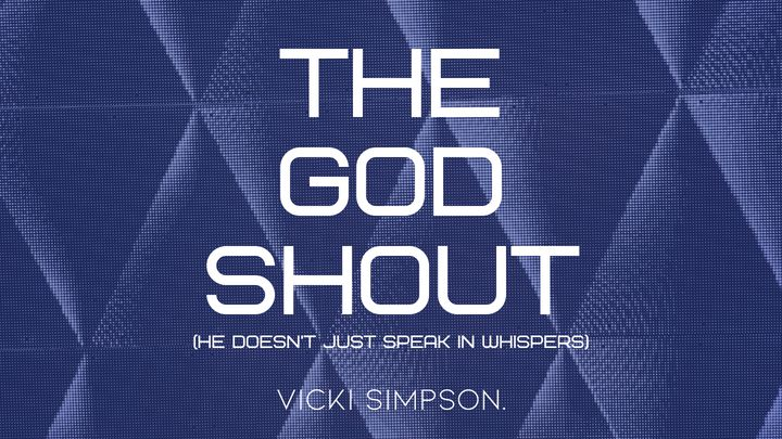 THE GOD SHOUT