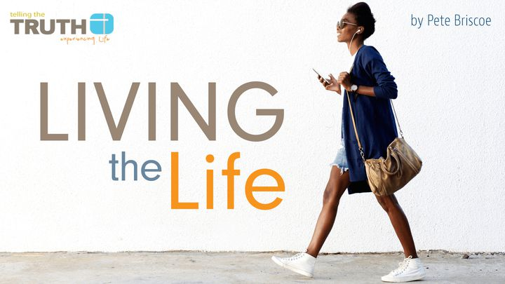 Living The Life By Pete Briscoe