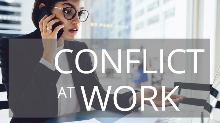 Conflict At Work