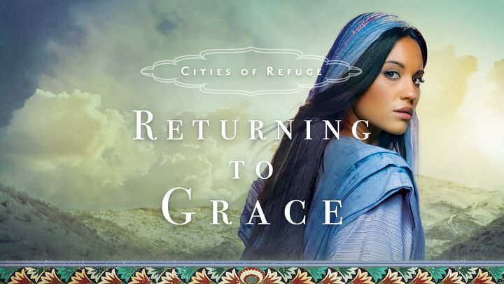 Cities of Refuge: Returning to Grace