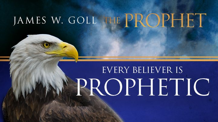 The Prophet - Every Believer Is Prophetic!