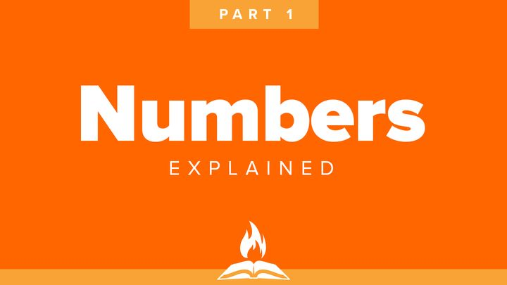 Numbers Explained Pt 1 | Learning To Walk By Faith