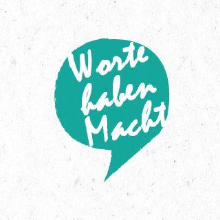 Worte haben Gewicht - Die Macht unserer Worte