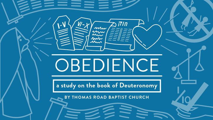 Obedience: A Study In Deuteronomy