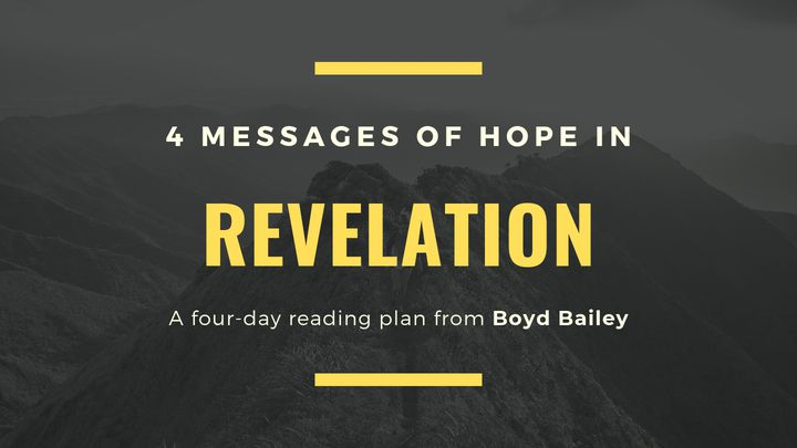 4 Messages Of Hope In Revelation