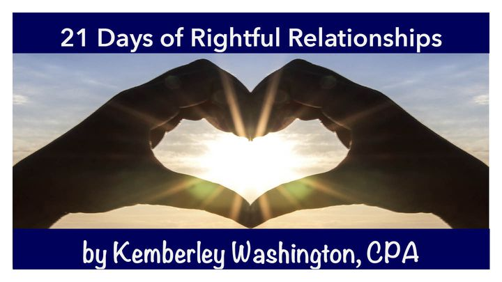 21 Days of Rightful Relationships