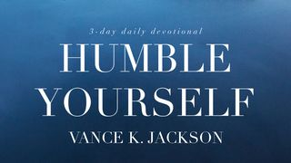 Humble Yourself 2 Corinthians 5:17 New International Version