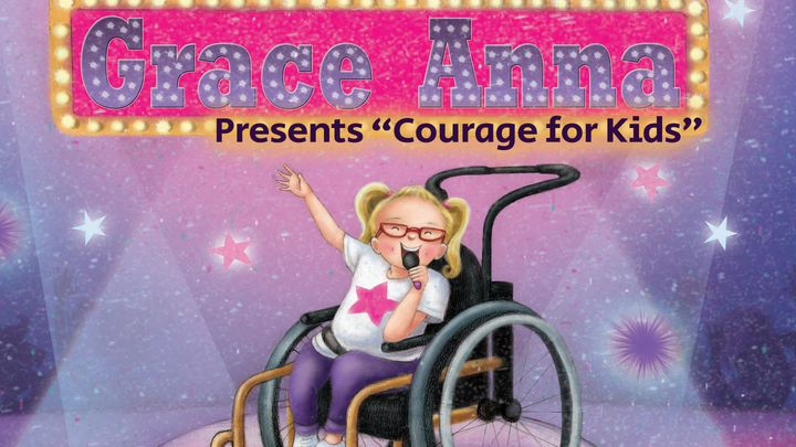 "Grace Anna Presents ""Courage For Kids"""