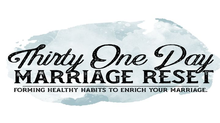 31 Day Marriage Reset