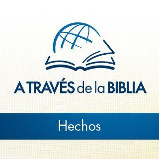 A través de la Biblia - Escucha el libro de Hechos