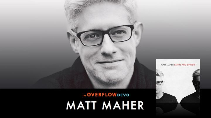 Matt Maher - Saints and Sinners