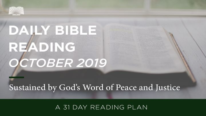Daily Bible Reading — Sustained By God's Word Of Peace And Justice