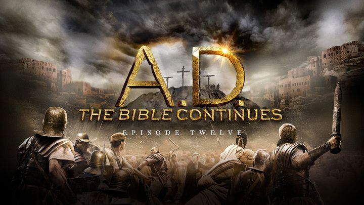 A.D. The Bible Continues: Episode 12