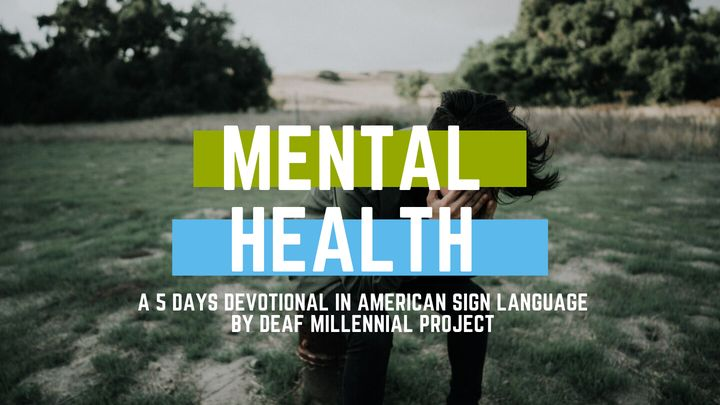 Mental Health Devotional in ASL