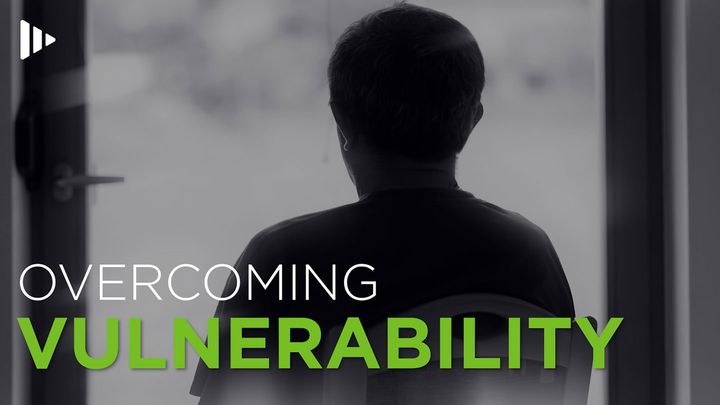 Overcoming Vulnerability: Video Devotions From Time Of Grace