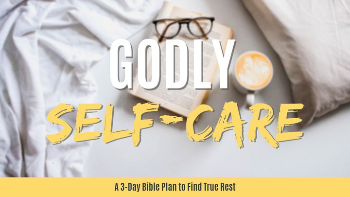 Godly Self-Care