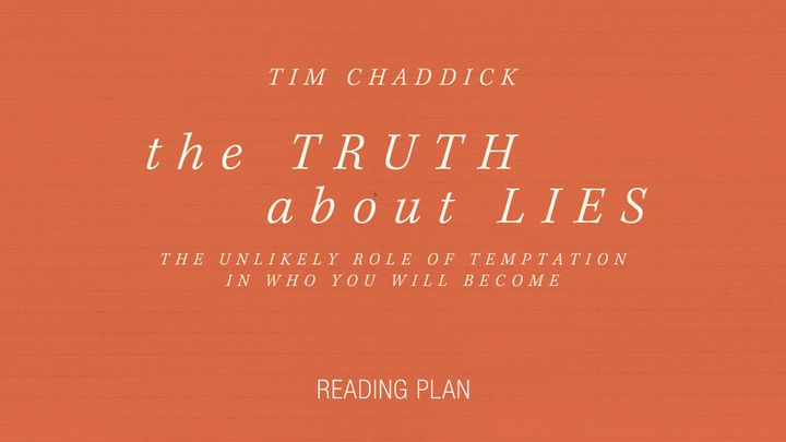 The Truth About Lies (Temptation)