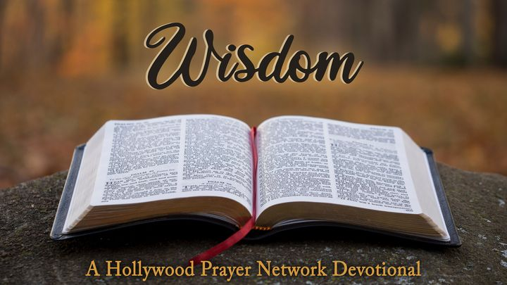 Hollywood Prayer Network On Wisdom
