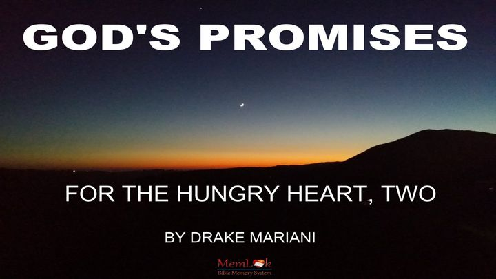 God's Promises For The Hungry Heart, Part 2