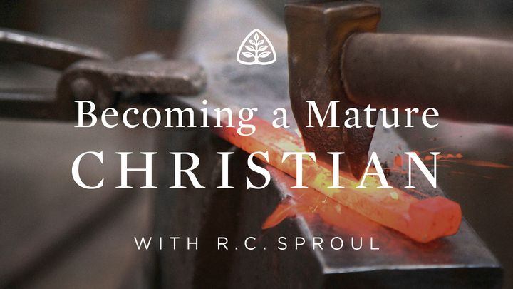 Becoming A Mature Christian