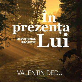 În prezența Lui - Devoțional profetic