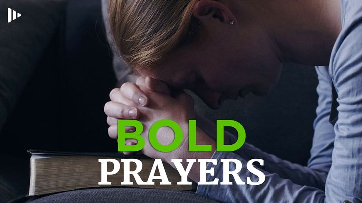 Bold Prayer: Devotions From Time Of Grace