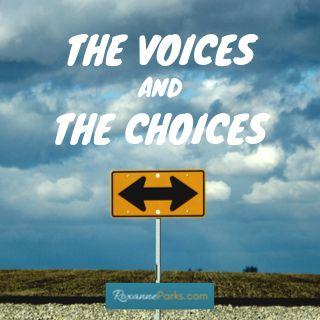 The Voices and the Choices
