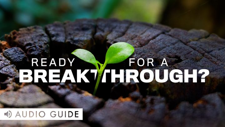 Ready for a Breakthrough?