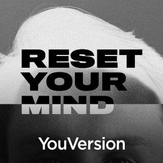 Resetează-ți mintea