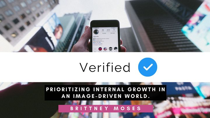 Verified: Prioritizing Internal Growth in an Image-Driven World