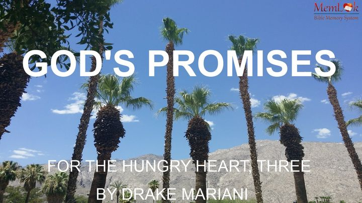 God's Promises For The Hungry Heart, Part 3