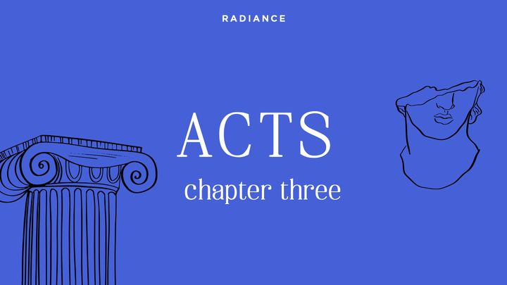 Acts - Chapter Three