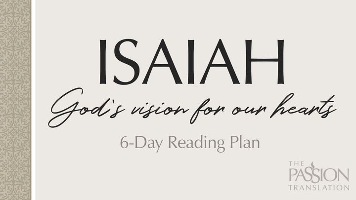 Isaiah: God's Vision for Our Hearts