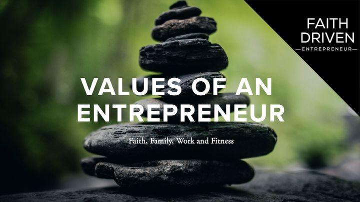 Values of an Entrepreneur