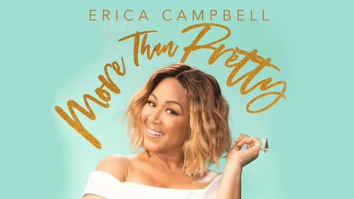 More Than Pretty – Erica Campbell