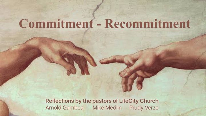 Commitment - Re-Commitment
