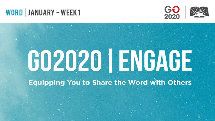 GO2020 | ENGAGE: January Week 1 - WORD