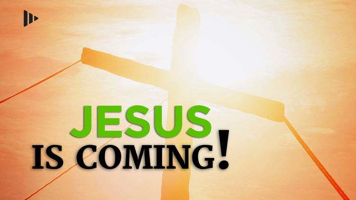 Jesus Is Coming! Devotions from Time of Grace