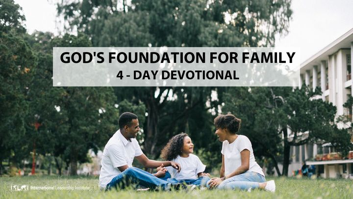 God's Foundation for the Christian Family