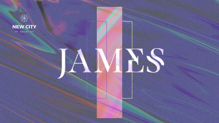 James: Wisdom for Practical Life