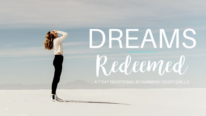 Dreams Redeemed
